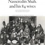 NASSERDIN SHAH AND HIS 84 WIVES - August 14, 6 pm